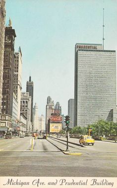 POSTCARD - CHICAGO - MICHIGAN AVE AND PRUDENTIAL BUILDING - LOOKING N -  COKE SIGN - YELLOW CAB - 1969