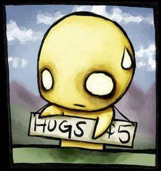 I'll hug you