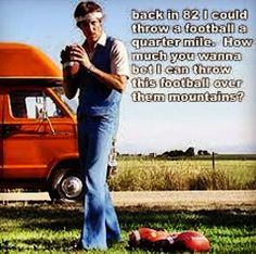 Uncle Rico, Leave The Past In The Past! In the movie Napoleon Dynamite we constantly see Napoleon's uncle, Uncle . Uncle Rico, Throwing A Football, Football Team Names, Football Humor, Best Quarterback, Thing 1, Funny Animal Quotes, The Best Is Yet To Come, Parks And Recreation