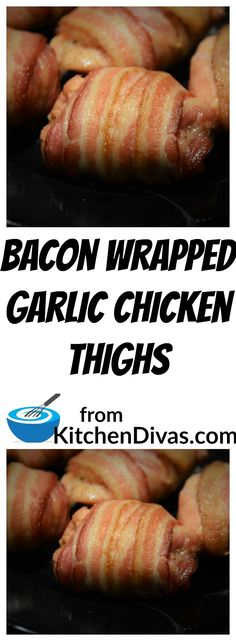Bacon Wrapped Garlic Chicken Thighs are absolutely delicious.  Unfortunately, this photograph does not accurately capture how tasty these thighs are.  You have to try making them.  You will not regret it.  #bacon #chicken #chickenthigh #recipe #foodideas #food
