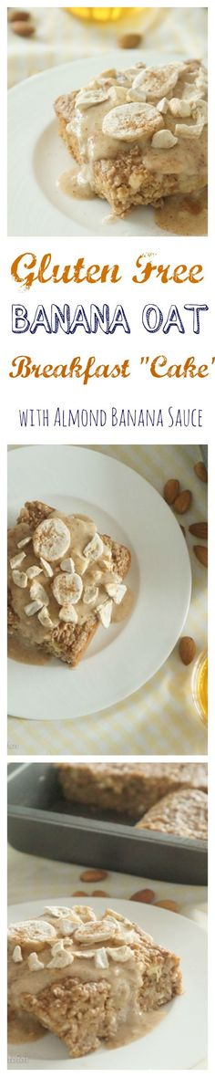 "Gluten free healthy high fibre, low fat OATMEAL banana breakfast ""cake"" with creamy almond sauce!"
