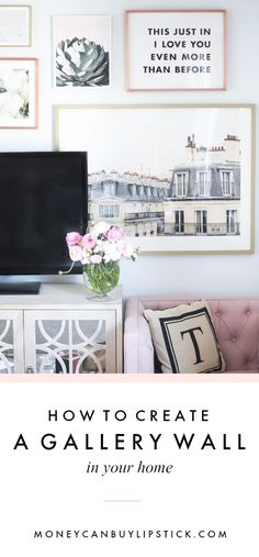 How To Create A Gallery Wall | Gallery Wall Styling | Neutral Gallery Wall | Blush Living Room
