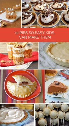12 Ideas for Easy Pies to Make With Your Kids This Thanksgiving