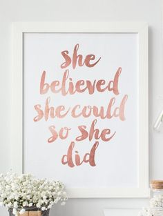 She Believed She Could So She Did :hearts: Printable Art | Created by @FleurtCollective