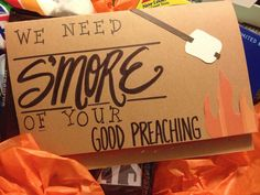 """DIY """"we need s'more of your good preaching"""" card for a pastor or youth pastor for Pastor Appreciation Sunday. Paired with s'more essentials and cash!"""