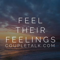 """Empathy means looking at things from your spouse's perspective, feeling THEIR feelings. """"Be happy with those who are happy, weep with those who weep."""" Tag your partner and let them know you feel THEIR feelings.    www.CoupleTalk.com  #empathy #motivation"""