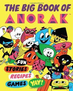 The Big Book of Anorak by Cathy Olmedillas