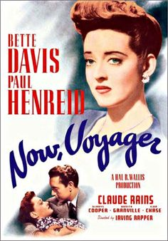 Now Voyager (1942).  Love her makeover in this movie.