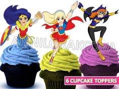 Dc Superhero Girls Cupcake toppers, Superhe cake, Dc Comics Printable, YOU PRINT