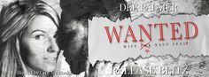 Renee Entress's Blog: [Release Blitz] Wanted by Dee Palmer