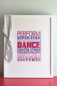 Free Dance Printable! Could use it in a bedroom or dance studio.