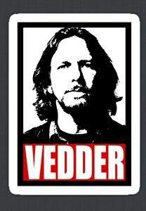 Vedder...always cool