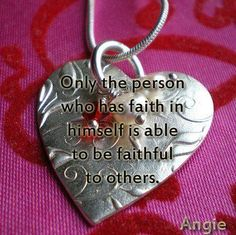 Only The Person Who Has Faith