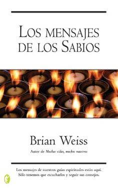 """Messages From the Masters"" by Brian Weiss"