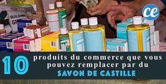 10 Produits du Commerce Que Vous Pouvez Remplacer Par du Savon de Castille.