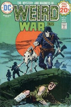Cover for Weird War Tales (DC, 1971 series) cover / 1 page (report information) Pencils: Luis Dominguez (signed) Inks: Luis Dominguez (signed) Scary Comics, Sci Fi Comics, Old Comics, Dc Comics Art, Horror Comics, Fantasy Comics, Dc Comic Books, Vintage Comic Books, Vintage Comics