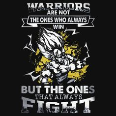 Warriors not the one who always Win- the ones alway Fight