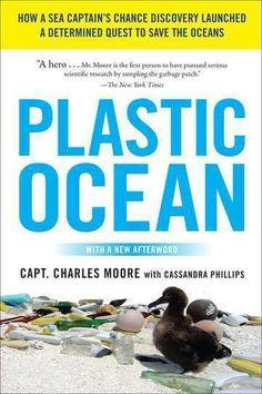 Plastic Ocean by Captain Charles Moore