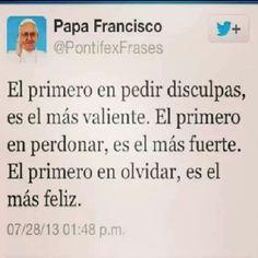 Papa Francisco, el perdón el secreto de la verdadera libertad de corazón.