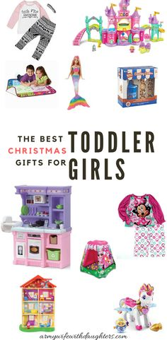 The best Christmas gifts for toddler girls from a mom of three girls. #Christmas #christmasgifts  #toddler #kids  #girl #giftguide