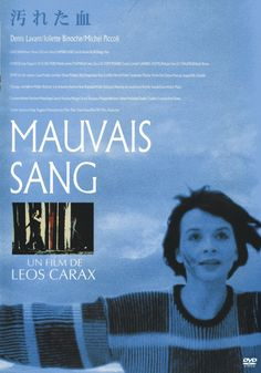 Mauvais sang - Leos Carax - 1986 - starring Juliette Binoche, Michel Piccoli and Denis Lavant