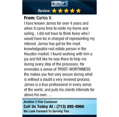 I have known James for over 4 years and when it came time to rente my home and selling , I...