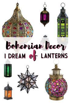Bohemian Decor - I Dream of Lanterns!