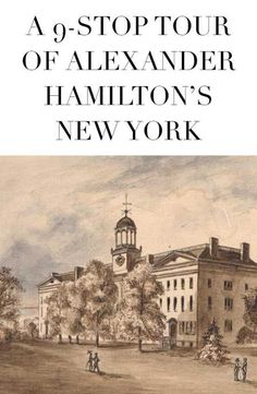 """Plus a tiny little bit of New Jersey. Because a day without Hamilton (or """"Hamilton"""") is like a day without sunshine. Or the treasury department. Stopping at Hamilton Grange, the Weehawken Dueling Grounds, Hamilton Hall, and more."""