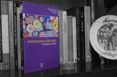 """Capa para o livro """"Aprendizagem & Inclusão: implicações curriculares"""", pela EDUNISC, Santa Cruz do Sul, 2010."""