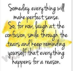 Everything happens for a reason!!!