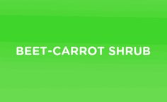 Beet-Carrot Shrub Ingredients: • 1/2cp beet juice • 1cp Bolthouse Farms 100% Carrot Juice • 1/2cp sugar • 1/4cp vinegar • 2oz gin • 1/2oz lemon juice • Ginger ale Directions: Make the shrub, line a...