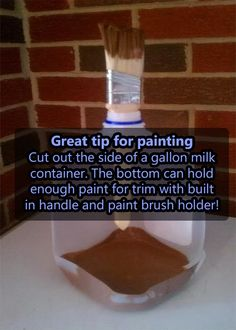 GREAT PAINTING TIP!  Use Gallon Milk Jug Used As A Paint Container - I'd leave more of the sides intact to hold more paint.