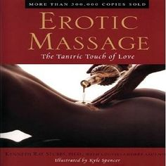 The eBook: Erotic Massage: The Tantric Touch of Love by Kenneth Ray Stubbs, Ph.D.
