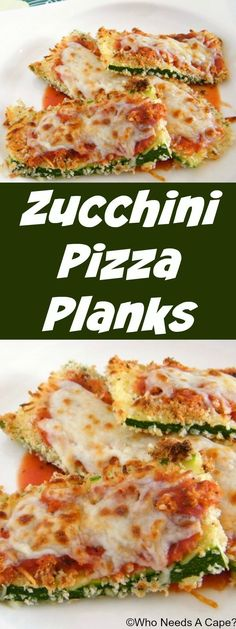 Zucchini Pizza Planks | Who Needs A Cape? Great for Meatless Monday, you'll love how simple these are to prepare.