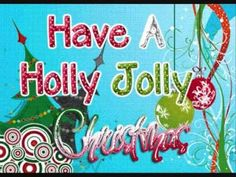 Have a Holly Jolly Christmas - Burl Ives