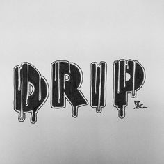 Graffiti Lettering Fonts, Typography Poster Design, Graffiti Art, Hand Lettering, Word Drawings, Pencil Art Drawings, Dripping Letters, Drip Art, Word Fonts