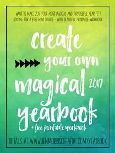 Free mini course - create a Magical Yearbook to help guide you through 2017! Free prompts, tutorials, tips and more!