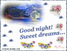 Good Night sister,have a sleepful sleep.God bless.xxx❤❤❤✨✨✨