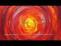 Quantum Matrix Meditation Blockaden lösen - YouTube
