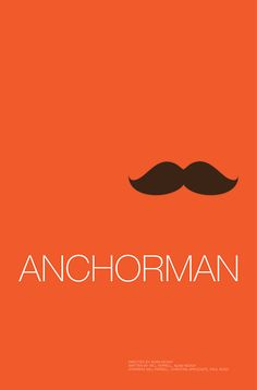 Anchorman: The Legend of Ron Burgundy (2004) ~ Minimal Movie Poster by Andrew Lynne #amusementphile
