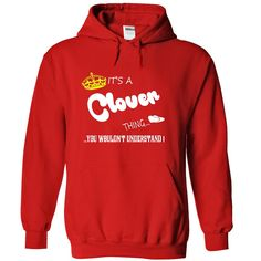 It's a Clover Thing, You Wouldn't Understand T-Shirts, Hoodies. Get It Now…