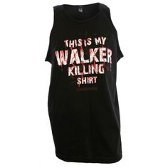 Walker Killing Shirt Mens Tank Top Walking Dead, Tank Man, Tank Tops, My Style, Shirts, Women, Fashion, Halter Tops, Moda