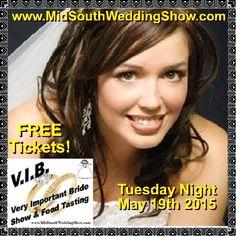 Join us for the V.I.B. - www.MidSouthWeddingShow.com