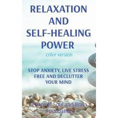 Do you want to stop anxiety, live stress free and declutter your mind? If yes, then keep reading... This book covers: - Stress and Anxiety - Causes of Stress - How Stress Develop and Transform to Anxiety - The Importance of Not Underestimating Stress - Difference Between Overthinking and Anxiety - What Causes Mental Clutter? - Decluttering Your Thoughts, Your Life Obligations, Your Relationships and Your Surroundings - Mental Declutter Habits - Relaxation Techniques for Anxiety ...And much more! Anxiety Causes, Stress Causes, Stress And Anxiety, Relaxation Techniques For Anxiety, Declutter Your Mind, Self Healing, Decluttering, Stress Free