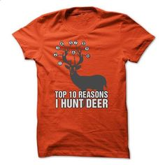 Reasons to Love Deer Hunting - #style #geek t shirts. I WANT THIS => https://www.sunfrog.com/Hunting/Reasons-to-Love-Deer-Hunting.html?60505 http://riflescopescenter.com