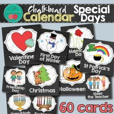 Chalkboard Calendar Special DaysSpecial Days Cards for calendar  - Chalkboard Theme WHAT IS INCLUDED60 cards of special days - 2,5in x 2,5in on 5 pages:* Special Days CardsMothers DayFathers DayGrandparents DaySt Patricks DayCinco de MayoValentines Day Groundhog Day50th Day of School100th Day of School George Washington's BirthdayAbraham Lincoln's BirthdayMartin Luther King DayCanada DayNew Years DayChinese New YearBirthdayPartyVeterans DayColumbus DayPresident DayElection DayMemorial…