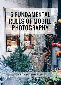 OK But First Coffee | 5 Fundamental Rules of Mobile Photography. Plus as a bonus 4 additional lifehacks I use for my photography. Click through to find out how to make your mobile photos look professional!