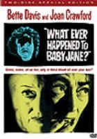 What Ever Happened to Baby Jane?: In a decaying Hollywood mansion, Jane Hudson, a former child star, and her sister Blanche, a movie queen forced into retirement after a crippling accident, live in virtual isolation.