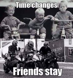 Time changes, but friends stay... - 9GAG