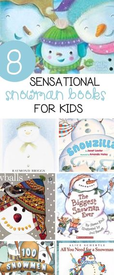 These snowman books for kids are the perfect addition to your classroom or home collection for great winter read alouds!